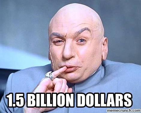 1.5 billion dollars.jpg